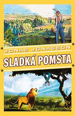 Sladká pomsta, Jonas Jonasson