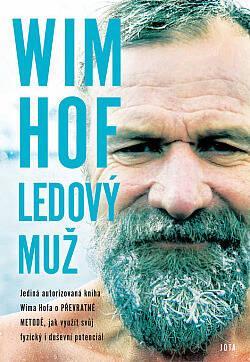 Wim Hof - Ledový muž, Wim Hof