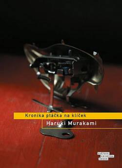 Kronika ptáčka na klíček, Haruki Murakami